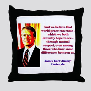 And We Believe That World Peace - Jimmy Carter Thr