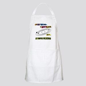 I'm not saying it was aliens but... Apron