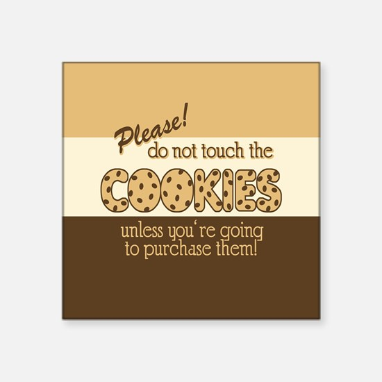 """Retro Don't Touch The Cookies Square Sticker 3"""" x"""