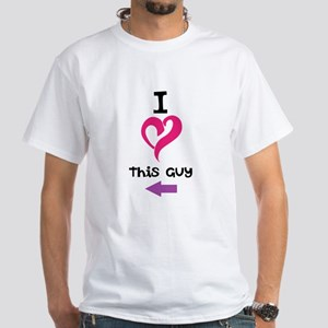 I Love this guy T-Shirt