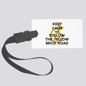 Keep Calm Yellow Brick Road Large Luggage Tag
