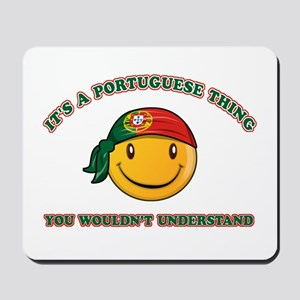 Portuguese Smiley Designs Mousepad