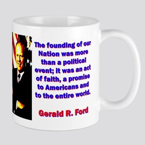 The Founding Of Our Nation - Gerald Ford 11 oz Cer