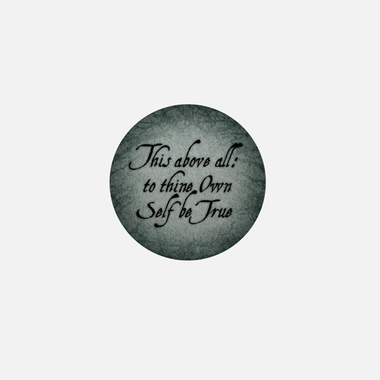 To Thine Own Self Be True Mini Button