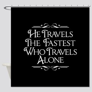 Who Travels Alone Shower Curtain