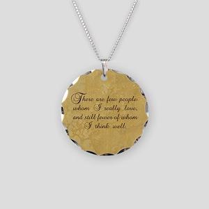 Few Whom I Love Necklace Circle Charm