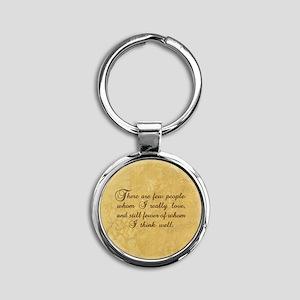 Few Whom I Love Round Keychain