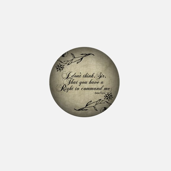 Jane Eyre No Right To Command Me Mini Button