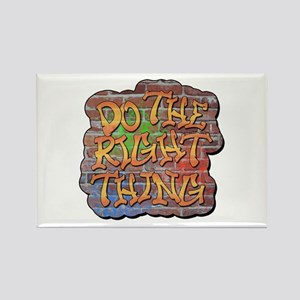 Do the Right Thing Rectangle Magnet