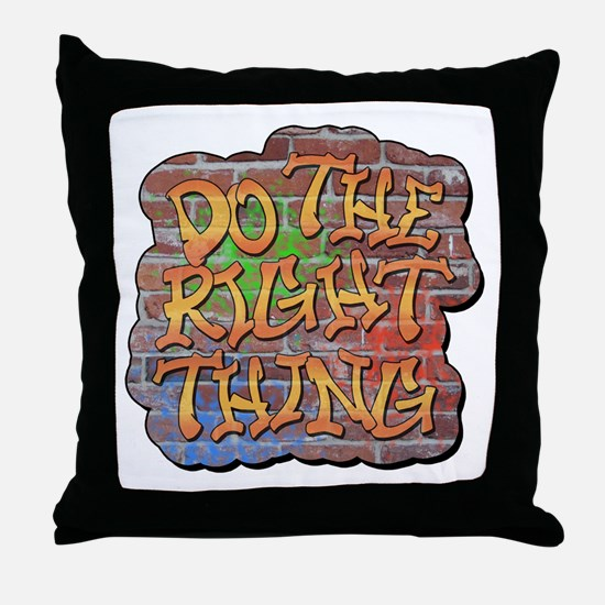 Do the Right Thing Throw Pillow