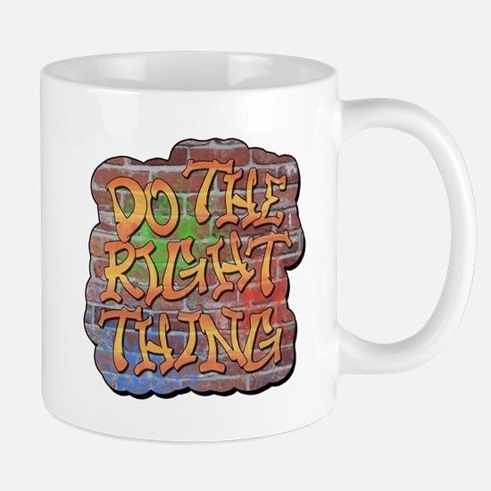 Do the Right Thing Mug