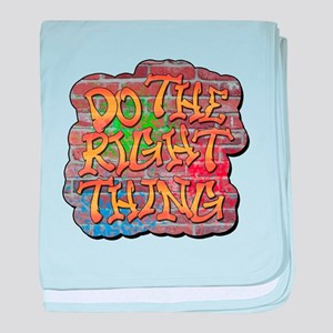 Do the Right Thing baby blanket