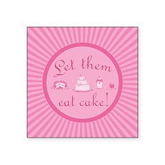 Sweet Pink Let Them Eat Cake Square Sticker 3