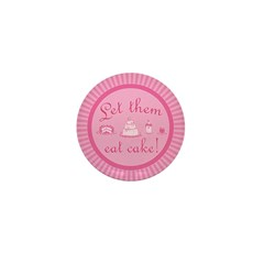 Sweet Pink Let Them Eat Cake Mini Button