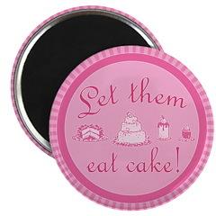 Sweet Pink Let Them Eat Cake Magnet