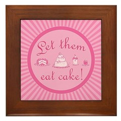 Sweet Pink Let Them Eat Cake Framed Tile