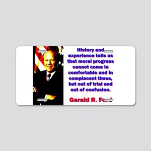 History And Experience - Gerald Ford Aluminum Lice