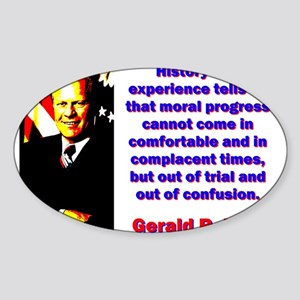History And Experience - Gerald Ford Sticker (Oval