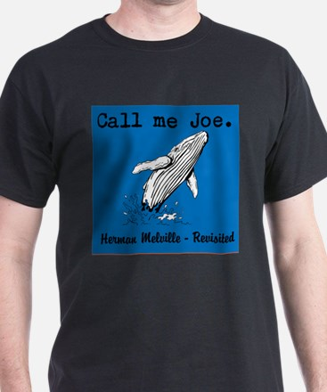 Call me Joe - Melville Revisited T-Shirt