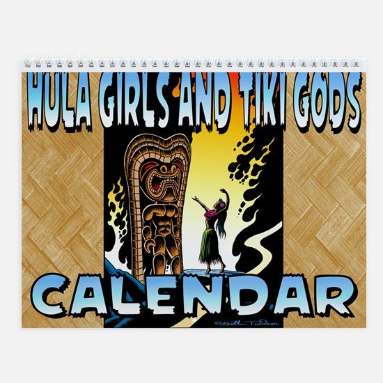 Hula Girls and Tiki Gods Calendar Wall Calendar