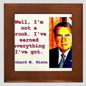 Well I'm Not A Crook - Richard Nixon Framed Ti