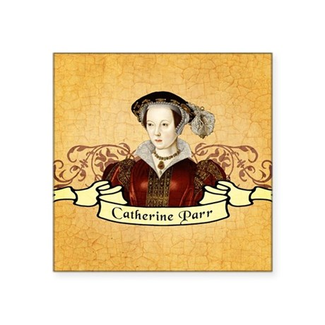 "Catherine Parr Square Sticker 3"" x 3"""