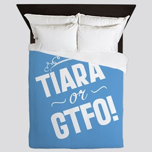 Tiara Or GTFO Queen Duvet