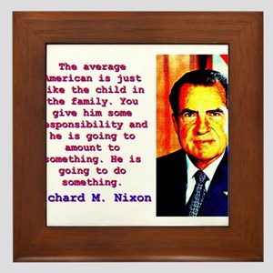 The Average American - Richard Nixon Framed Tile