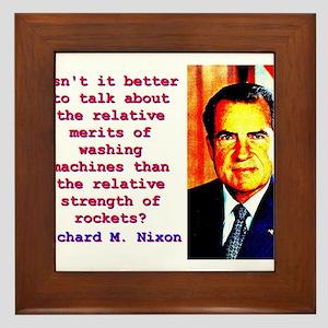 Isn't It Better To Talk - Richard Nixon Framed
