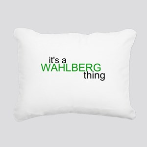 wahlberg thing Rectangular Canvas Pillow