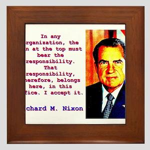 In Any Organization - Richard Nixon Framed Tile