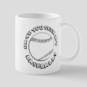 Have You Seen My Baseball? Mug