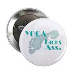 """Yoga Kicks Ass 2.25"""" Button"""