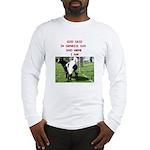 GOD SAID Long Sleeve T-Shirt