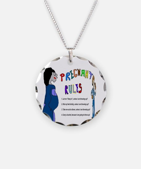 Pregnant Rules Necklace