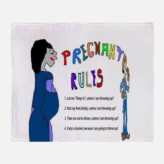 Pregnant Rules Throw Blanket