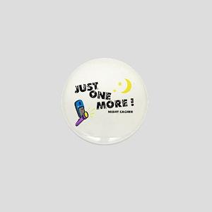 Just One More! Mini Button