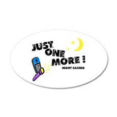 Just One More! Wall Decal