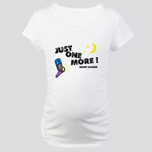 Just One More! Maternity T-Shirt