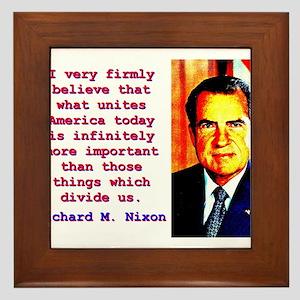 I Very Firmly Believe - Richard Nixon Framed Tile