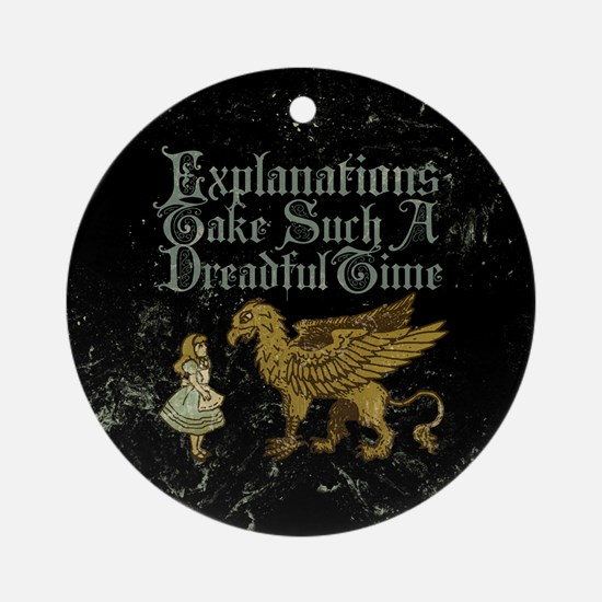 Alice Gryphon Explanations Ornament (Round)