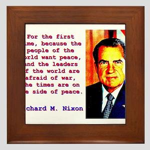 For The First Time - Richard Nixon Framed Tile
