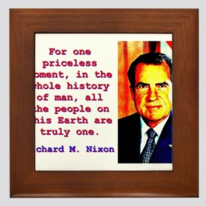 For One Priceless Moment - Richard Nixon Framed Ti