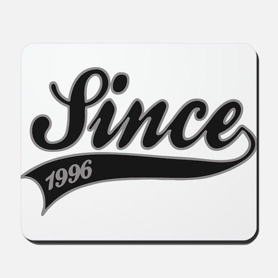 Since 1996 - Birthday Mousepad