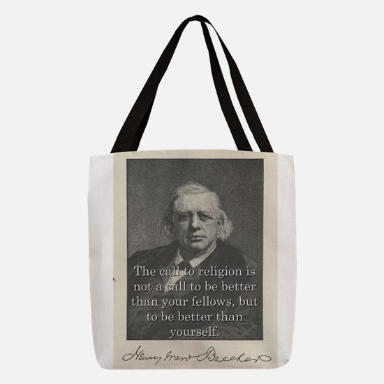 The Call To Religion - H W Beecher Polyester Tote