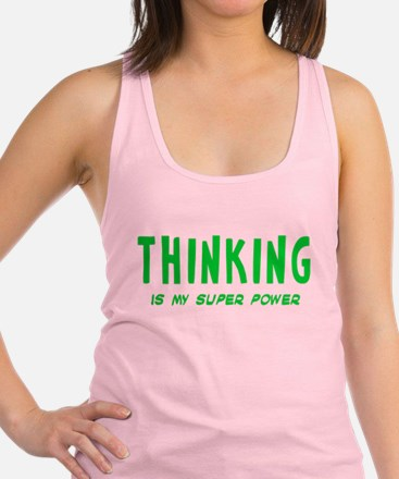 Super Power: Thinking Racerback Tank Top