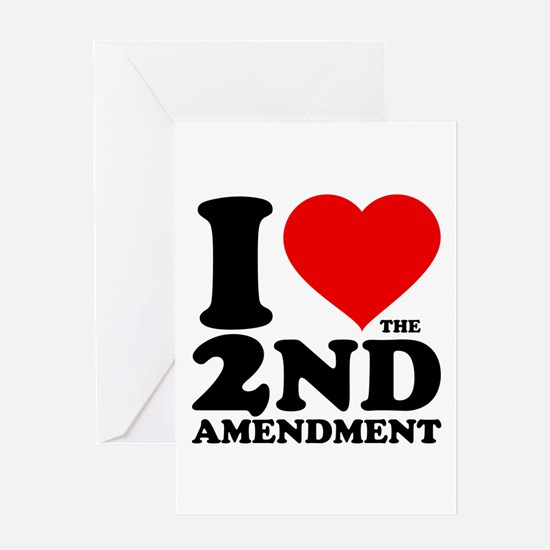 I Heart the 2nd Amendment Greeting Card
