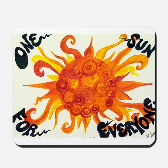One Sun for Everyone Mousepad