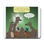 Reindeer Games Mousepad