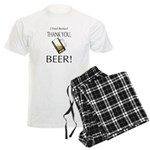 I feel Better. Thank you, Beer! Men's Light Pajama